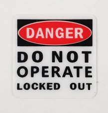 "Safety Lockout Sticker - ""Do Not Operate"""