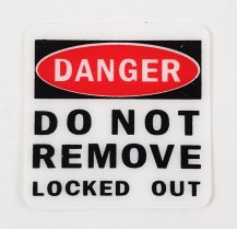 "Safety Lockout Sticker - ""Do Not Remove"""